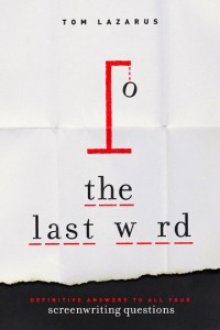 The Last Word by Tom Lazarus